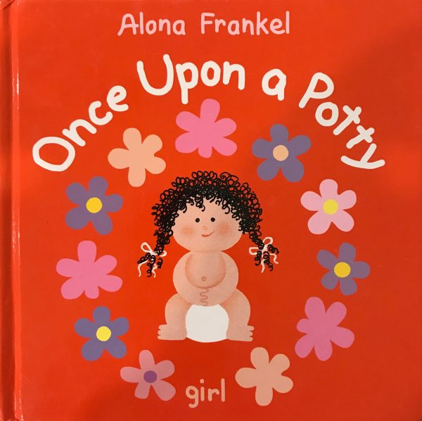 Once Upon a Potty (Girl) by Alona Frankel
