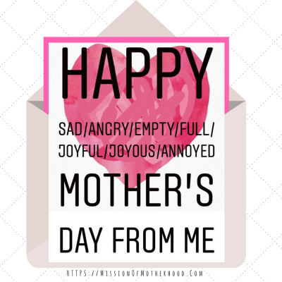 happy sad mothers day https_missionofmotherhood.com