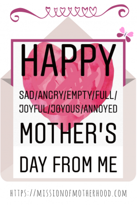 happy sad mothers day https://missionofmotherhood.com