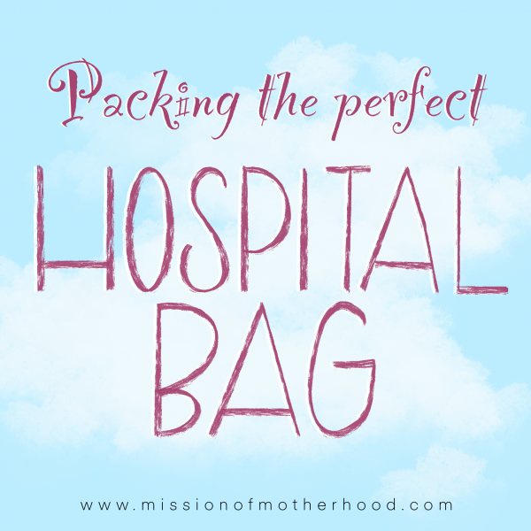 Packing hospital bag — missionofmotherhood.com