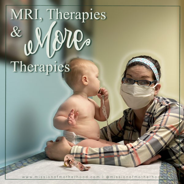 """A photograph of a masked mother wearing glasses and her toddler on an exam table. Text reads """"MRI, Therapies, & More Therapies"""""""